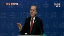 Cumhurbaşkanı Erdoğan Ensar Vakfı olağan genel kurulunda konuştu