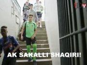 Ak sakallı Shaqiri!