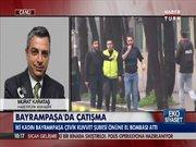 Bayrampaşa'da çatışma