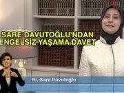 Sare Davutoğlu'ndan engelsiz yaşama davet