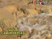 Silivri çamur deryası