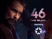 46 Yok Olan - fragman