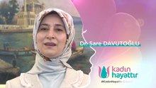 """Sare Davutoğlu ve ünlü isimler """"Kadın Hayattır"""" dedi"""