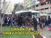 Şırnak'ta sınav yolculuğu