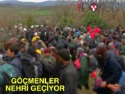 Göçmenler nehri aştılar
