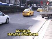 Ankara hayata dönüyor