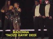 Madonna'dan ilginç 'tacize hayır' deme yöntemi