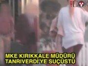 MKE Kırıkkale Müdürü Tanrıverdi'ye suçüstü