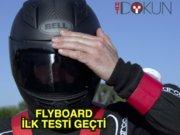 Flyboard ilk testi geçti