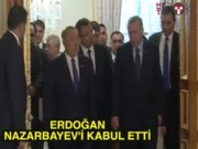 Cumhurbaşkanı Erdoğan Nursultan Nazarbayev'le görüştü