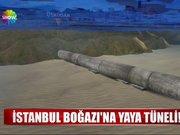 İstanbul Boğazı'na yaya tüneli!