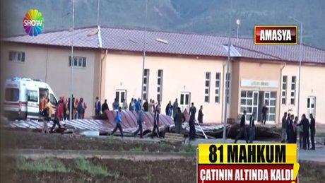 Cezaevinin çatısı uçtu: 81 kişi yaralandı