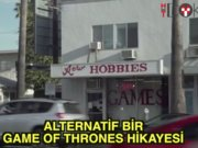 Game of Thrones oyuncakçıda