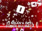 Süper Bulmaca'da  23 Nisan coşkusu