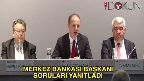 Merkez Bankası başkanı soruları yanıtladı