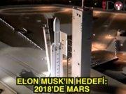 Elon Musk: Hedef 2018'de Mars