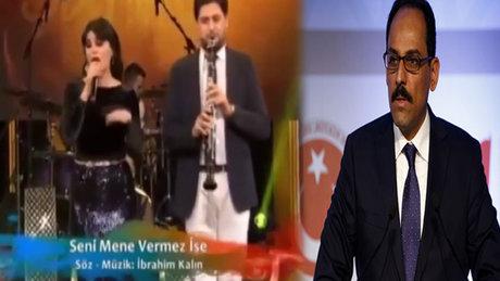 Sözcü Kalın'dan türkü