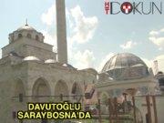 Davutoğlu Saraybosna'da cami açtı