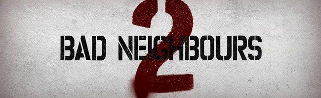 Kötü Komşular 2