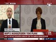 MHP'li muhaliflerin yeni planı