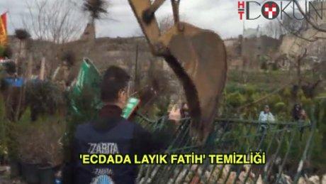 Surlarda 'Ecdada Layık Fatih' temizliği