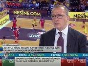 Fatih Altaylı Eurolig maçını değerlendirdi