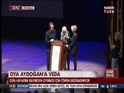 Oya Aydoğan için ilk tören
