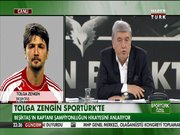 Tolga Zengin Sportürk'te!