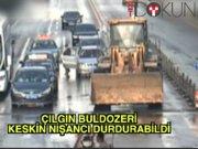 Buldozer şoförünü keskin nişancı durdurdu