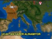 Paris - Kahire uçağı düşürüldü mü?