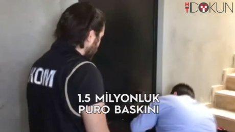 İstanbul'da kaçak puro operasyonu