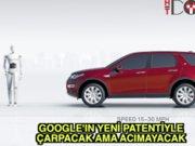 Google ile araba çarpsa da acıtmayacak