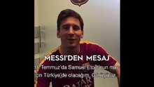 Messi Türkiye'ye geliyor!