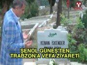 Şenol Güneş'ten Trabzon'da vefa turu