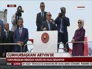 Cumhurbaşkanı Erdoğan Artvin'de konuştu