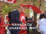 Kanada'da Çanakkale'ye ortak vefa anıtı dikildi