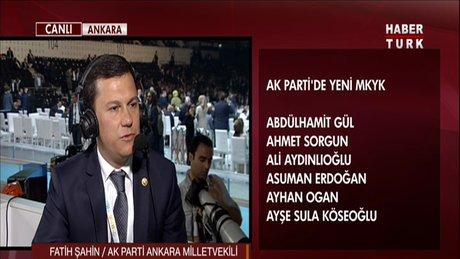Ankara AK Parti milletvekili Fatih Şahin son durumu değerlendirdi