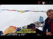 Everest aman vermiyor
