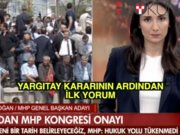 Yargıtay'ın MHP kararının ardından ilk yankılar