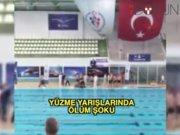 Yüzme yarışında ölüm şoku
