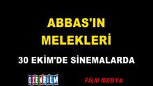 /video/sinema/izle/abbasin-melekleri-fragman/185992