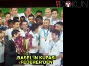 Basel'in kupası Federer'den