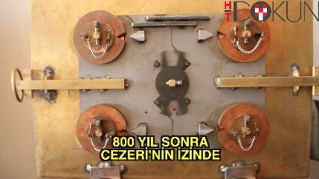 800 yıl sonra Cezeri'nin izinde