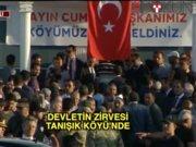 Erdoğan ve Yıldırım Tanışık Köyü'nde