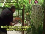 Şırnak'ta 76 günde 180 ev yaktılar