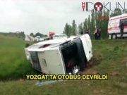 Yozgat'ta otobüs devrildi