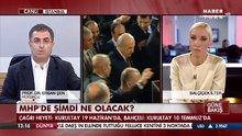 MHP'nin kurultayını Ersan Şen değerlendirdi