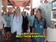 İlber Ortaylı milli takım kampını ziyaret etti