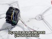 İşte uçan selfie kamerası