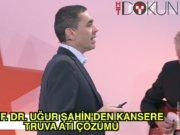 Prof. Dr. Uğur Şahin'den kansere 'truva atı'